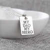 my dad my hero silver father's dad gift tag chain necklace rebeljewel