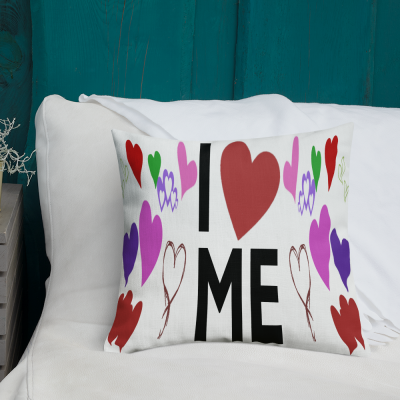 i love me pillow all over print premium